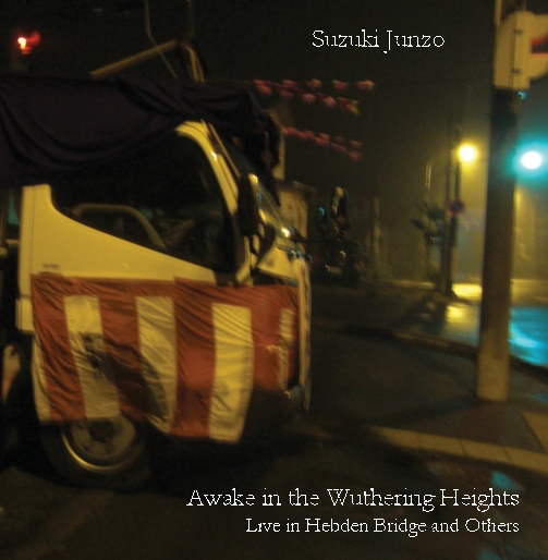 Suzuki Junzo - Awake in the Wuthering Heights